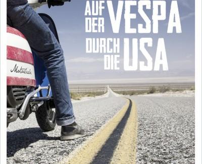 """Über ein Poesiealbum ohne Poesie von Posern – Kurzkritik zu """"Auf der Vespa durch die USA"""""""