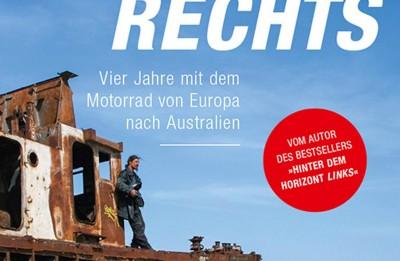 """Vier Jahre mit dem Motorrad von München bis Darwin – Annotation zum Reiseberichte-Buch """"Hinter dem Horizont rechts"""" von Christopher Many"""