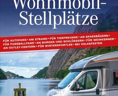 """Auf und davon – Reisen durch Deutschland mit Wohnmobilen und dem Buch """"Die 500 besten Wohnmobil-Stellplätze"""""""
