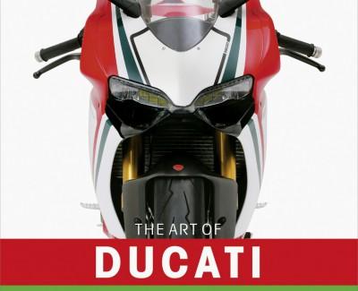 """Ian Falloon und James Mann legen eine Markenmonografie vor – Annotation zum Buch """"The Art of Ducati"""""""