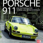 """Mit dem Porsche 911 auf Du und Du – Annotation zum Buch """"Porsche 911"""" von Jörg Austen"""