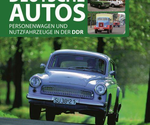 """Zärtlich kreiste das Lenkrad meines W50 – Annotation zum Buch """"Deutsche Autos – Personenwagen und Nutzfahrzeuge in der DDR"""" von Michael Dünnebier und Eberhard Kittler"""