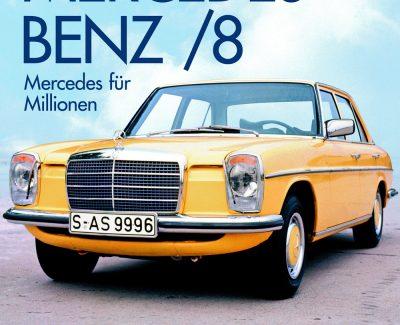 """Ein schönes Bilderbuch zum Strichachter – Annotation zum Buch """"Mercedes Benz /8"""" von Michael Rohde"""